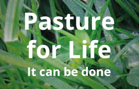 Pasture for Life – It can be done